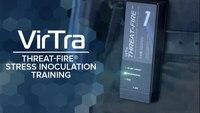 VirTra | Threat-Fire® | Simulation Stress Inoculation Enhancement