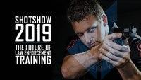 SHOT SHOW 2019 - The future of law enforcement training