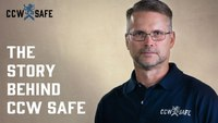 The Story Behind CCW Safe