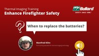 Thermal Imaging Camera for Firefighter: How to evaluate the batteries
