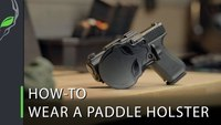 How to Wear a Paddle Holster