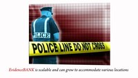 EvidenceBANK Digital Media Management Solution for Law Enforcement