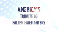 America's Tribute to Fallen Firefighters