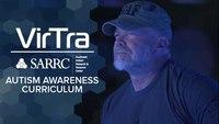 VirTra | SARRC | V-VICTA™ Autism Awareness Curriculum