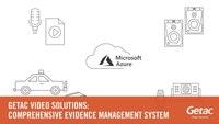 Getac Video Solutions: Comprehensive Evidence Management System