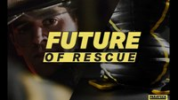 Future of Rescue: Pressure Perfect (Part 2 of 4)