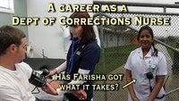 Just The Job: Nurse at Corrections