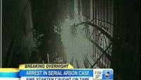Serial arson suspect caught on tape