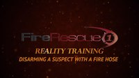 Reality Training: Disarming a suspect with a fire hose