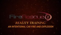 Reality Training: An intentional car fire