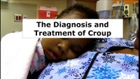 Croup: How to assess and treat this pediatric airway illness