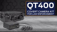 QT400 Covert Camera Kit for Law Enforcement