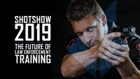 SHOT SHOW 2019 - The future of law enforcement training