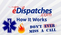 How Does eDispatches Work - EMS