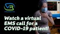 EMS Student VR Online Training- COVID