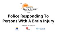 Advice to police responding to persons with a brain injury