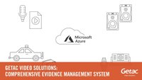 Getac Video Solutions: Comprehensive Evidence Management System