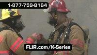 FLIR K-Series Thermal Cameras for Firefighting