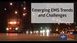 EMS Providers Share Industry Trends and Challenges