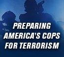 Preparing America's Cops For Terrorism