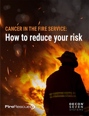 Cancer in the fire service: How to reduce your risks
