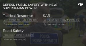 The new drone technology packed inside the Mavic 2 Enterprise provides officers with superhuman capabilities to better tackle their daily missions.