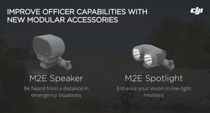New modular accessories quickly attach on to the Mavic 2 Enterprise to extend an officer's sight or voice.