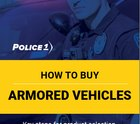 Download this Police1 armored vehicles buying guide