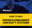How to buy police drones