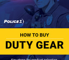 Download your free copy of Police1's How to buy duty gear (eBook)