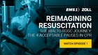 Reimagining Resuscitation - Episode 1: The Rialto ROSC journey