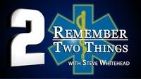 Remember 2 Things: Disaster Medical Teams
