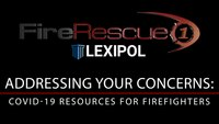 Addressing your COVID-19 concerns: Resources to help firefighters